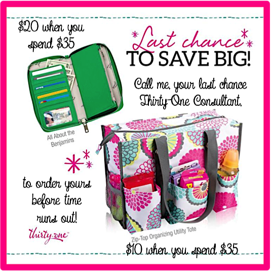 Thirty-One Gifts - Last Chance for January Special