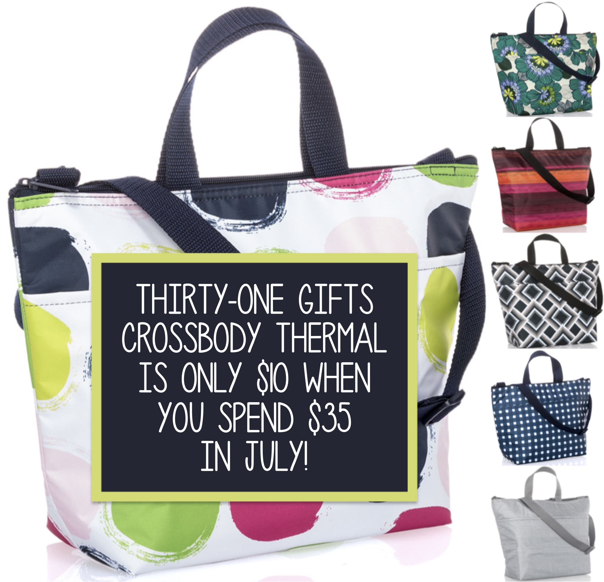 Thirty-One Gifts - Crossbody Thermal Tote